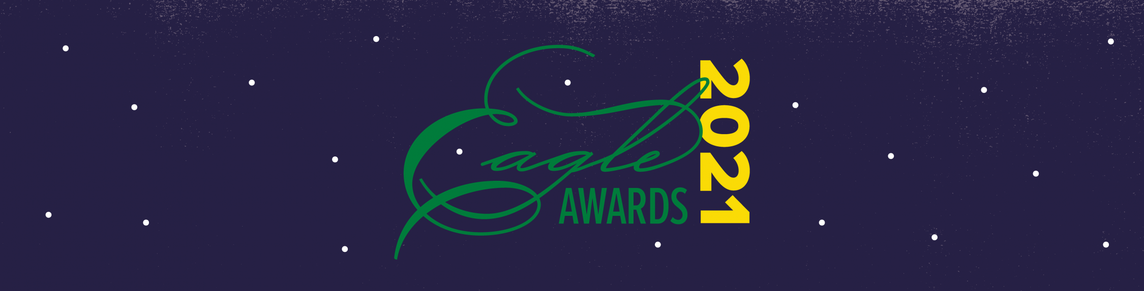 """Graphic with the words """"Eagle Awards 2021""""."""