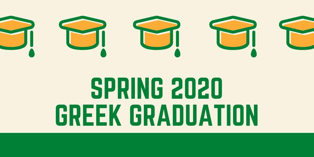 Spring 2020 Greek Graduation Ceremony
