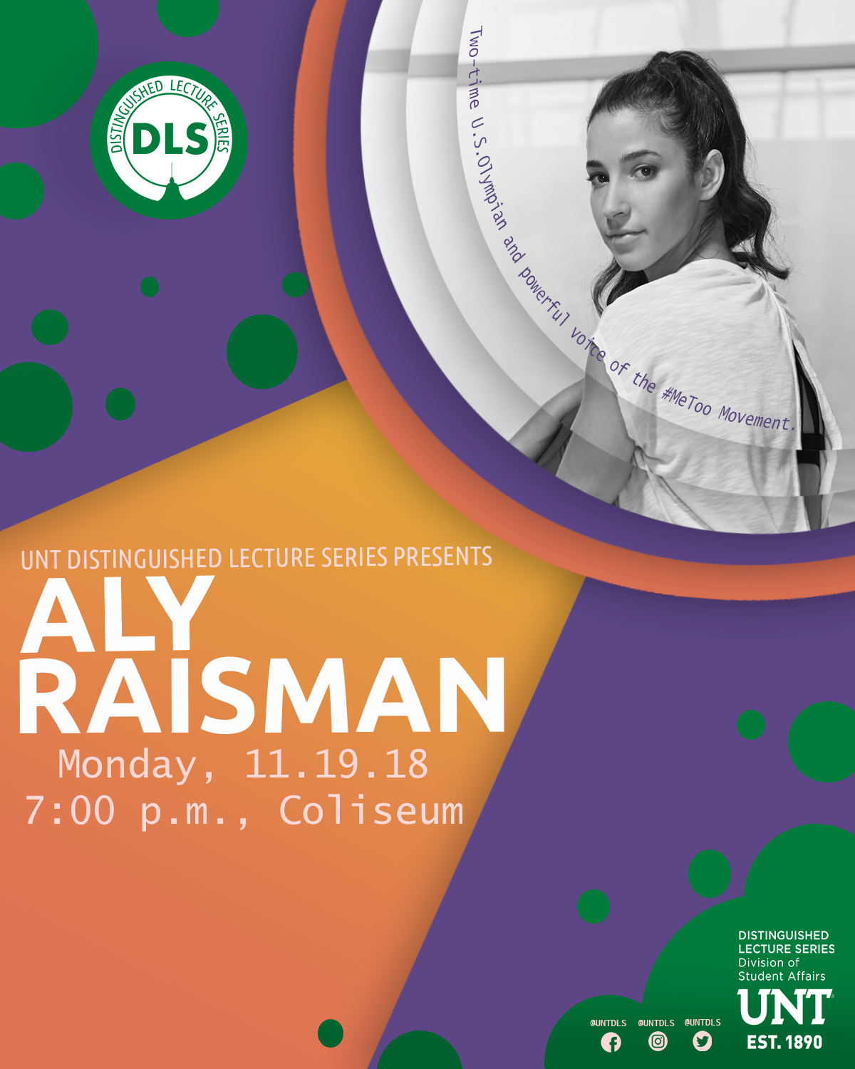 UNT DLS Presents Aly Raisman: November 19th, 2018, 7pm, UNT Coliseum. Tickets obtained at UNTUnionTickets.com