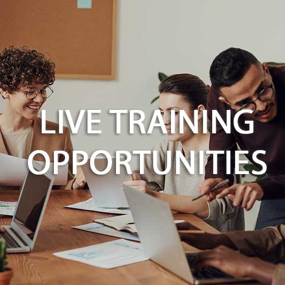 Live Training Opportunities