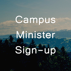 Campus Minister Sign-up with mountain landscape