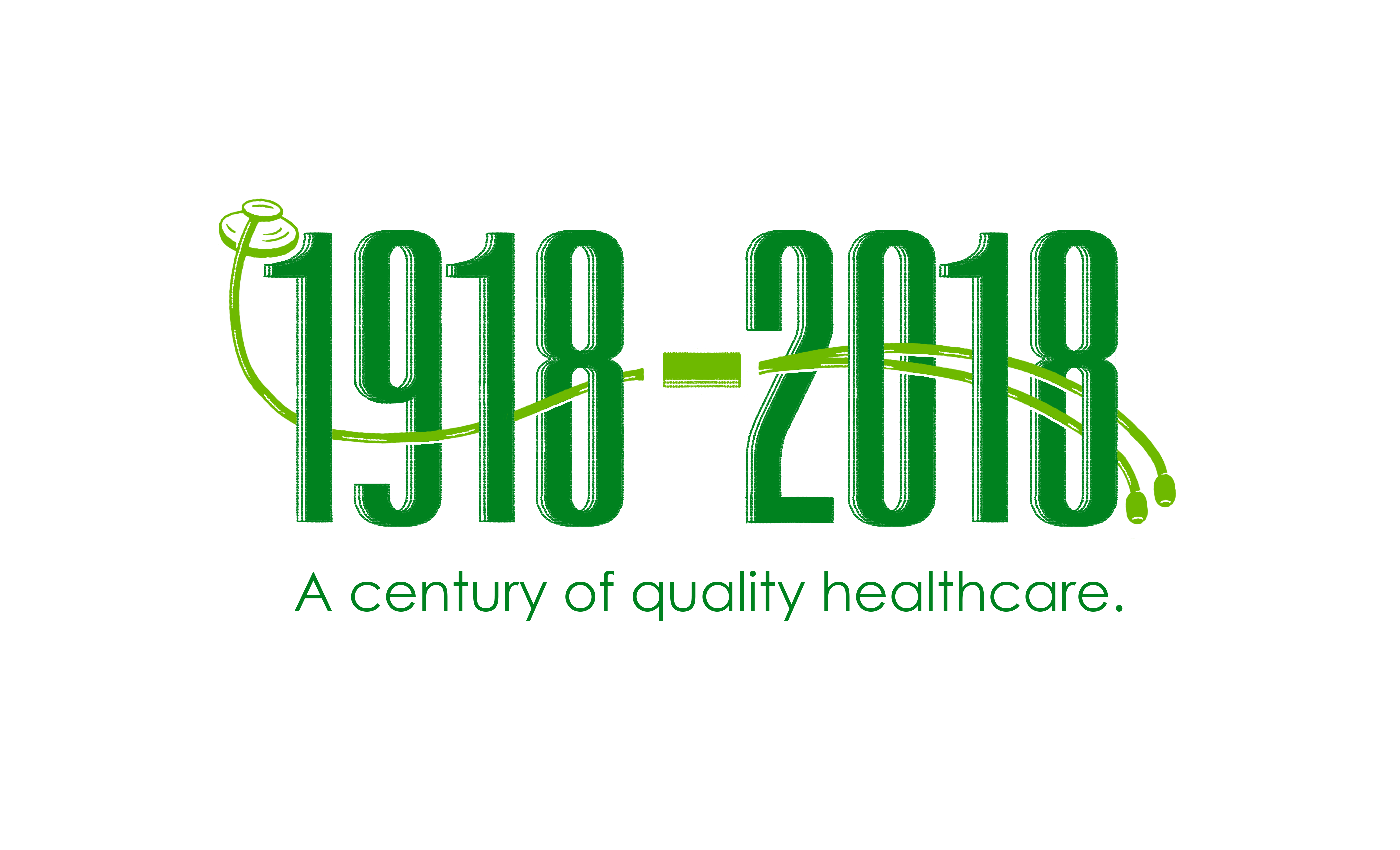 1918-2018 A Century of Quality Healthcare