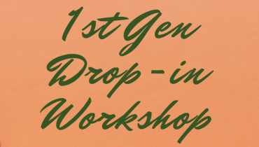 First Gen Drop In Workshop