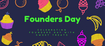 cupcakes, icecream and oranges with text saying Founder's Day